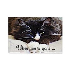 When youre gone... Life sucks Cat Rectangle Magnet