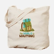 The World is Waiting Tote Bag