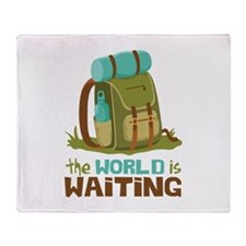 The World is Waiting Throw Blanket