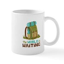 The World is Waiting Mugs
