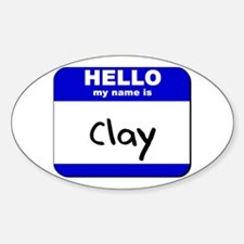 hello my name is clay Oval Decal