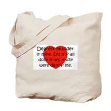 Mudder O Mine Tote Bag