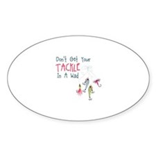 Dont Get Your Tackle In A Wad Decal