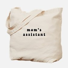 mom's assistant Tote Bag