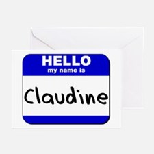 hello my name is claudine  Greeting Cards (Package