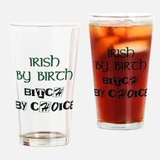 IRISH BY BIRTH Drinking Glass