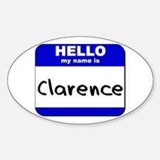 hello my name is clarence Oval Decal