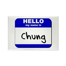 hello my name is chung Rectangle Magnet