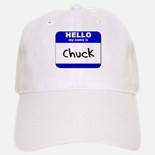 hello my name is chuck Baseball Baseball Cap