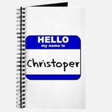 hello my name is christoper Journal