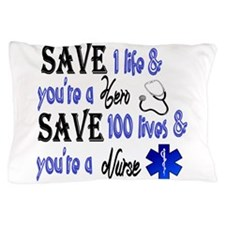 Nurse, Save Pillow Case