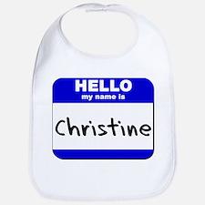 hello my name is christine  Bib