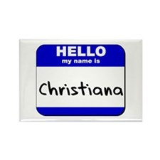 hello my name is christiana Rectangle Magnet
