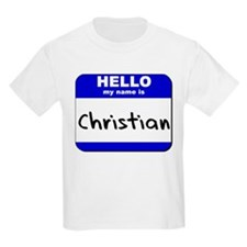 hello my name is christian T-Shirt
