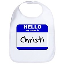 hello my name is christi  Bib