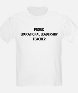 EDUCATIONAL LEADERSHIP teache T-Shirt