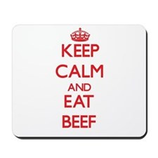 Keep calm and eat Beef Mousepad