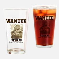 wanted sasquatch  Drinking Glass