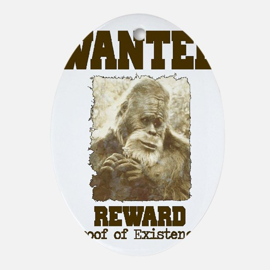 wanted sasquatch  Oval Ornament