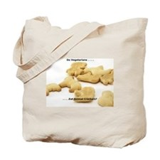 Do vegetarians eat animal crackers? Tote Bag