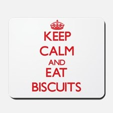 Keep calm and eat Biscuits Mousepad