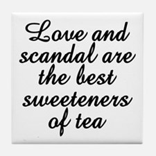 Love And Scandal Tile Coaster