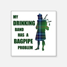 "Bagpipe problem Square Sticker 3"" x 3"""