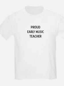 EARLY MUSIC teacher T-Shirt