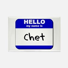 hello my name is chet Rectangle Magnet