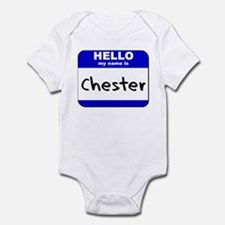 hello my name is chester  Infant Bodysuit