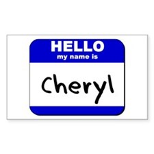 hello my name is cheryl Rectangle Decal