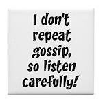 Gossip Tile Coaster