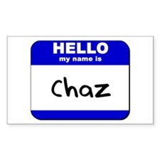 hello my name is chaz Rectangle Decal