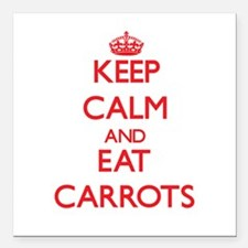 """Keep calm and eat Carrots Square Car Magnet 3"""" x 3"""