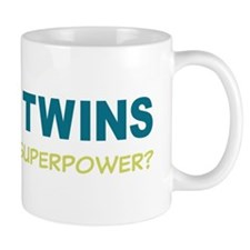I MAKE TWINS Whats Your superpower? Mug