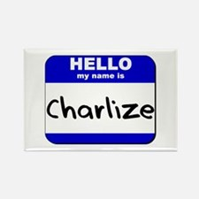 hello my name is charlize Rectangle Magnet