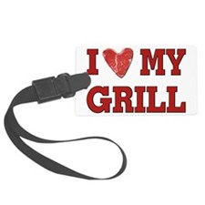 I love my Grill Luggage Tag
