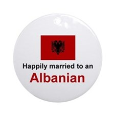 Happily Married To Albanian Ornament (Round)