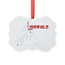 Liberals Ornament