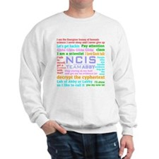 NCIS Abby Quotes Sweatshirt