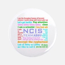 "NCIS Abby Quotes 3.5"" Button"