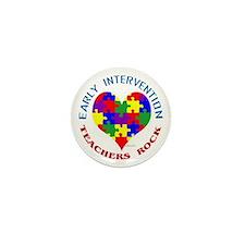 Early Intervention Teachers R Mini Button