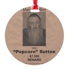 Popcorn Sutton Wanted Poster by McM Ornament