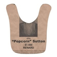 Popcorn Sutton Wanted Poster by McMinnie Bib