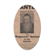 Popcorn Sutton Wanted Poster Wall Decal
