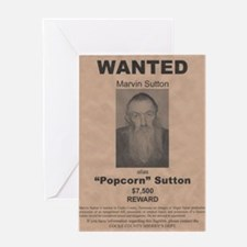 Popcorn Sutton Wanted Poster by McMi Greeting Card