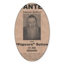 Popcorn Sutton Wanted Poster by McM Decal