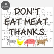 Dont Eat Meat.  Thanks. Puzzle