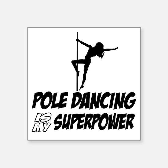 """Pole Dancing designs Square Sticker 3"""" x 3"""""""