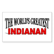"""The World's Greatest Indianan"" Sticker (Rectangul"